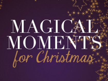 Magical Moments for Christmas