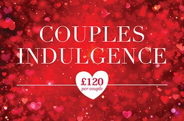 Valentines Offer – Couples Indulgence